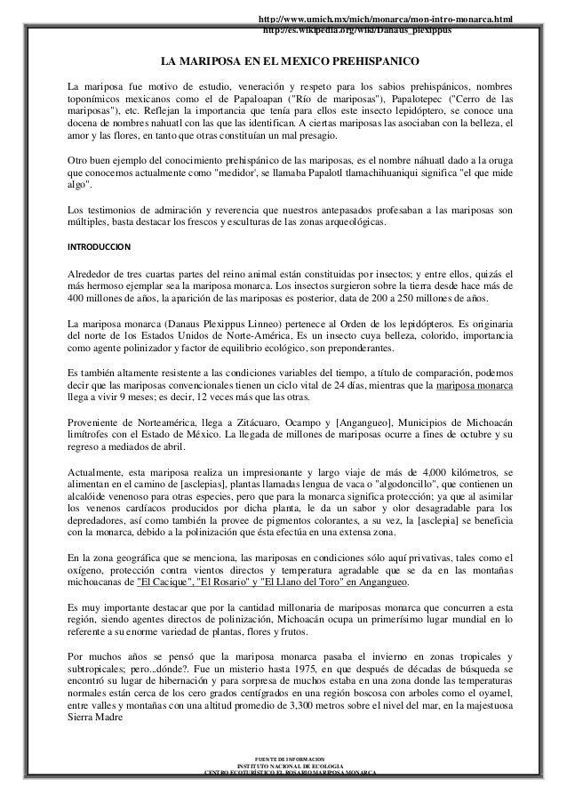 http://www.umich.mx/mich/monarca/mon-intro-monarca.html http://es.wikipedia.org/wiki/Danaus_plexippus FUENTE DE INFORMACIO...