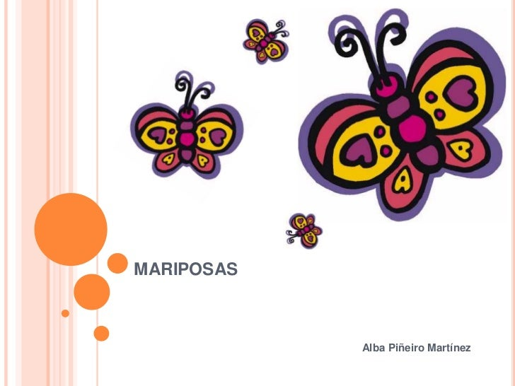 MARIPOSAS            Alba Piñeiro Martínez