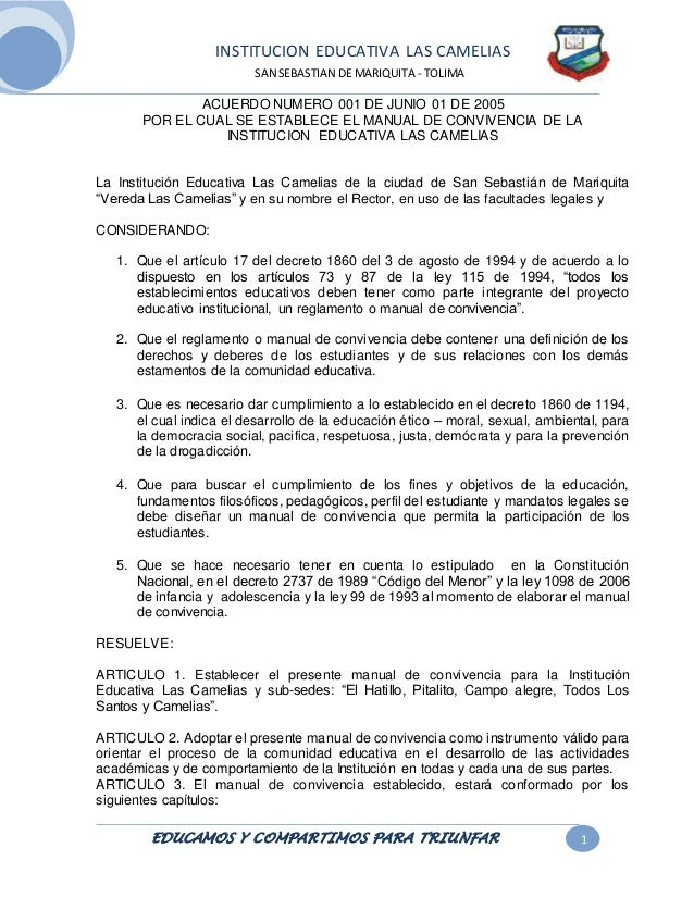 INSTITUCION EDUCATIVA LAS CAMELIAS  SAN SEBASTIAN DE MARIQUITA - TOLIMA  ACUERDO NUMERO 001 DE JUNIO 01 DE 2005  POR EL CU...