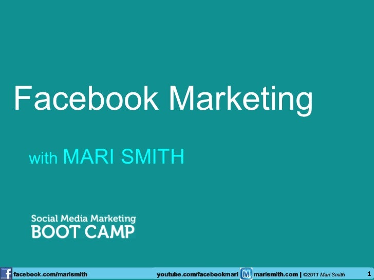 Facebook Marketing <ul><li>with  MARI SMITH </li></ul>