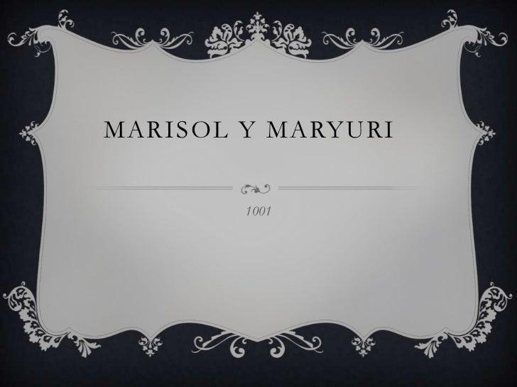 MARISOL Y MARYURI        1001