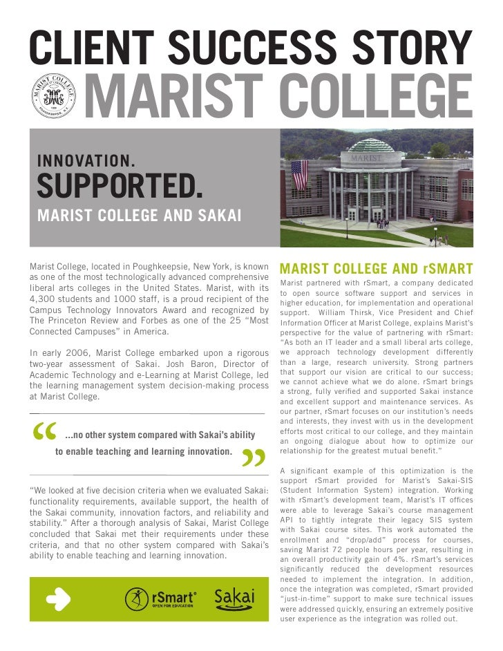 CLIENT SUCCESS STORY              MARIST COLLEGE  INNOVATION.  SUPPORTED.  MARIST COLLEGE AND SAKAI  Marist College, locat...