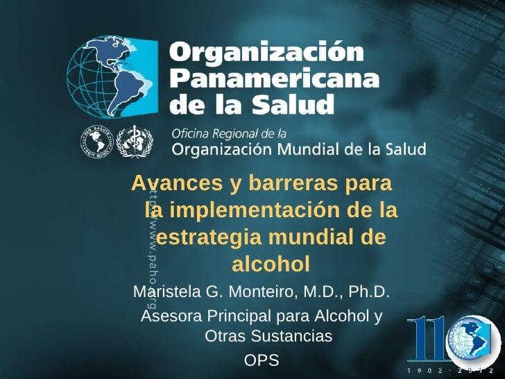 Avances y barreras para                la implementación de la                 estrategia mundial de                      ...