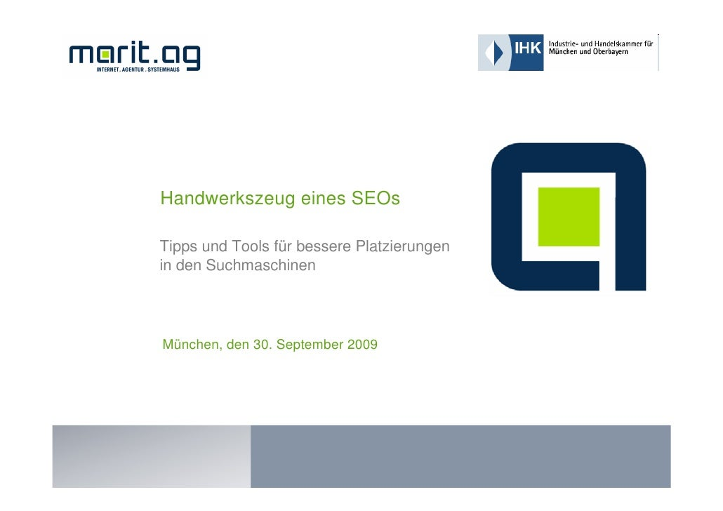 Handwerkszeug eines SEOs  Tipps und Tools für bessere Platzierungen in den Suchmaschinen     München, den 30. September 20...