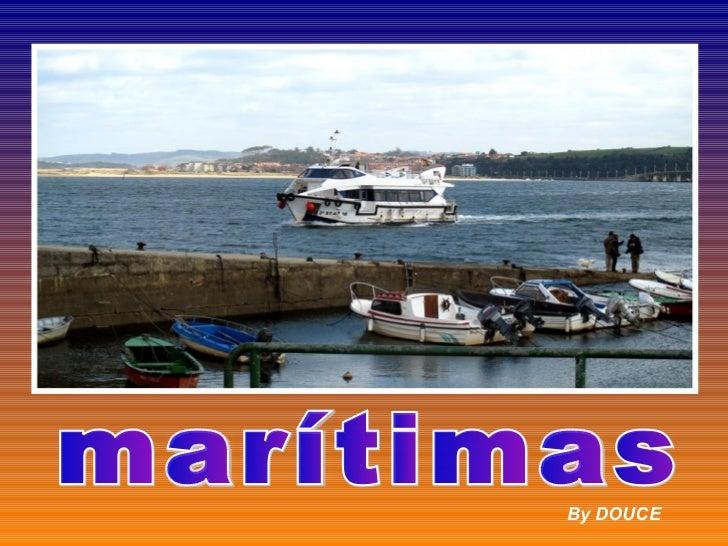 marítimas By DOUCE