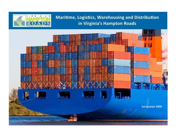 3 rd  Quarter 2009 Maritime, Logistics, Warehousing and Distribution