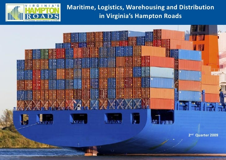 Maritime, Logistics, Distribution And Warehousing in Virginia's Hampton Roads