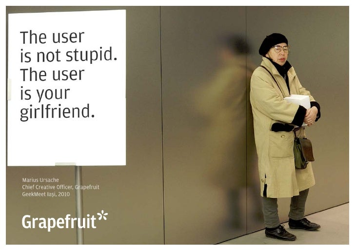 The User Is Not Stupid, The User Is Your Girlfriend
