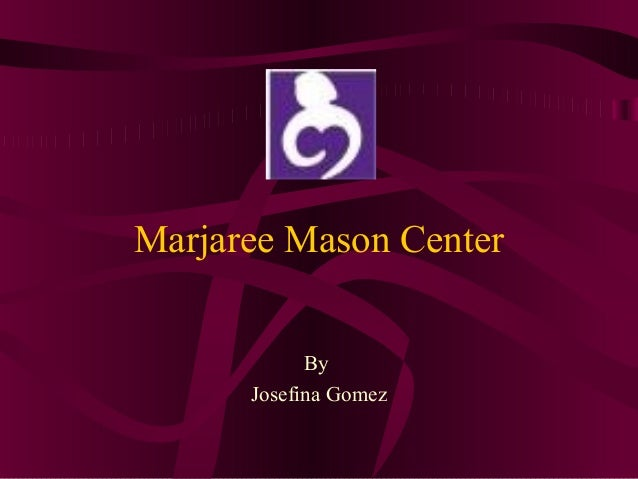 Marjaree Mason Center By Josefina Gomez