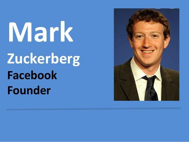 Mark  Zuckerberg Facebook Founder