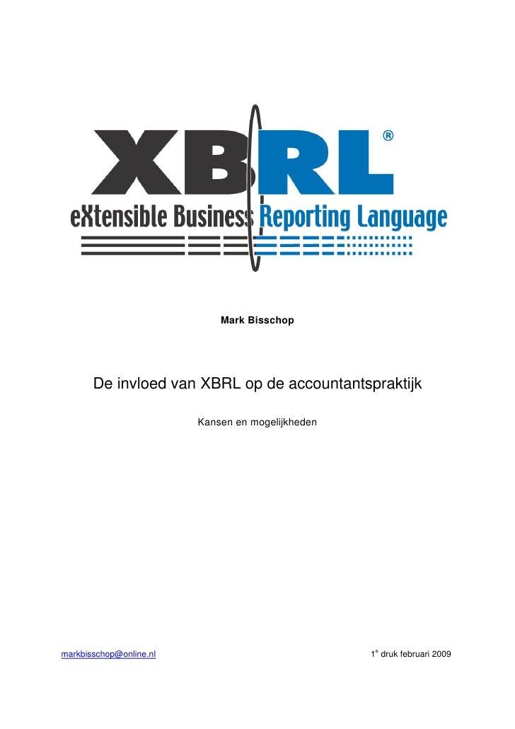 Mark Bisschop -  De Invloed Van Xbrl Op De Accountantspraktijk Feb2009