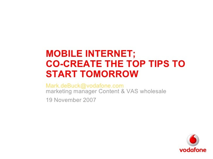 Mark de Buck - Vodafone - Mobile Internet tips