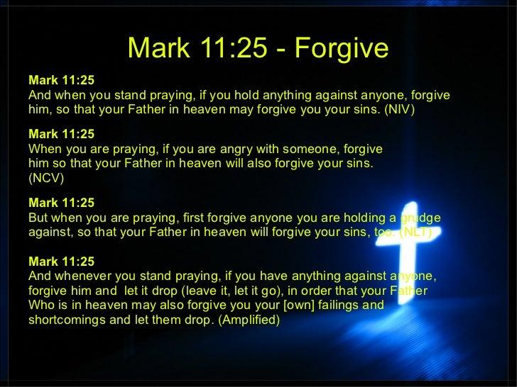 Forgive - Mark 11:25