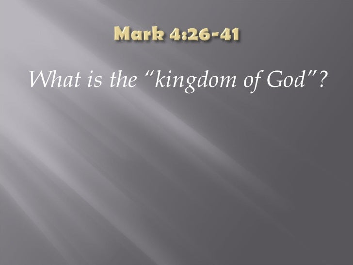 """<ul><li>What is the """"kingdom of God""""? </li></ul>"""