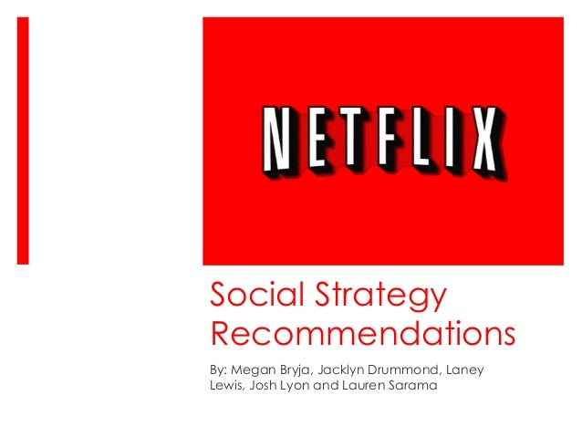 Social Strategy Recommendations for Netflix