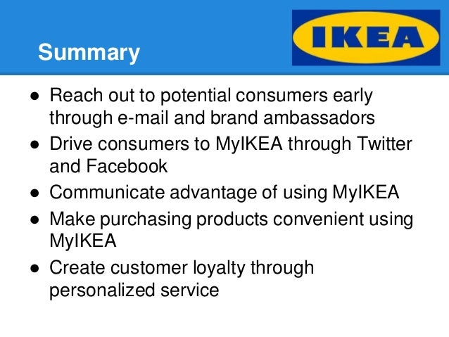 ikea customer loyalty Charlotte, nc — swedish home furnishings giant ikea is in the midst of rolling out a customer loyalty program in its us stores, offering consumers special discounts and other perks upon signing up.