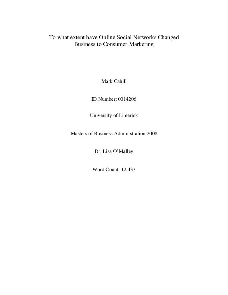 Mark Cahill MBA thesis - To what extent have Online Social Networks Changed Business to Consumer Marketing