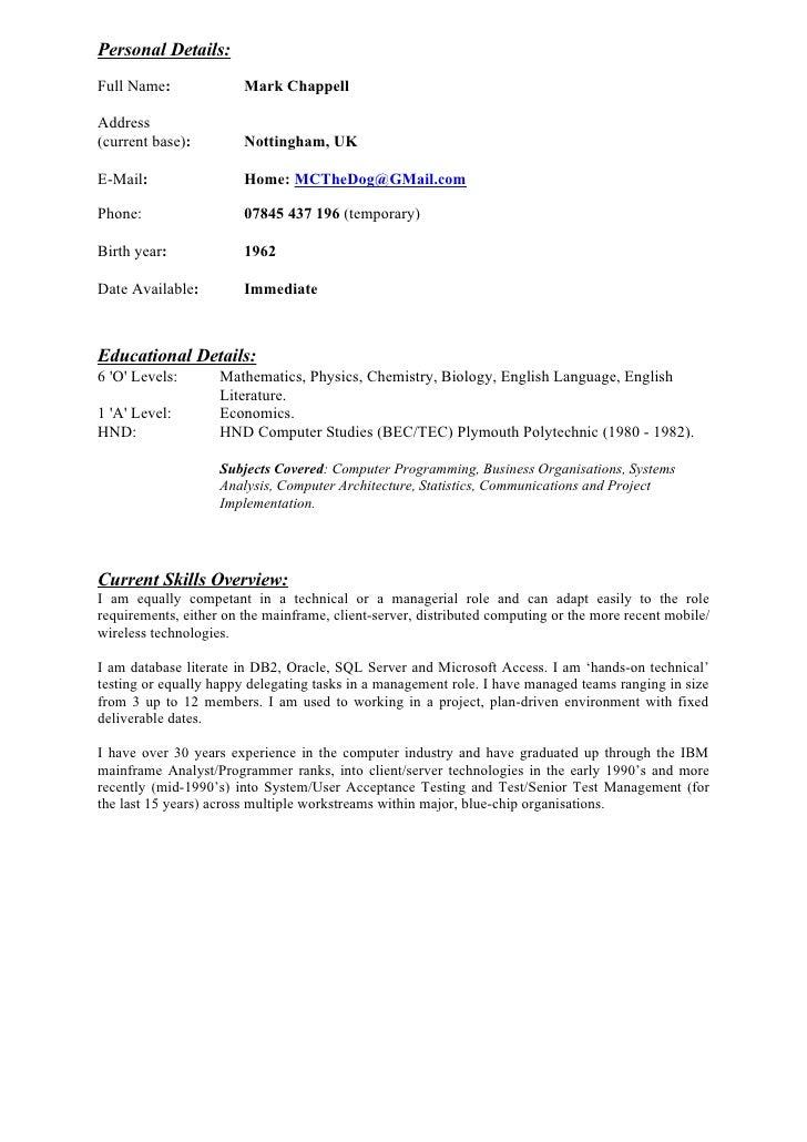 Personal Details: Full Name:              Mark Chappell  Address (current base):         Nottingham, UK  E-Mail:          ...