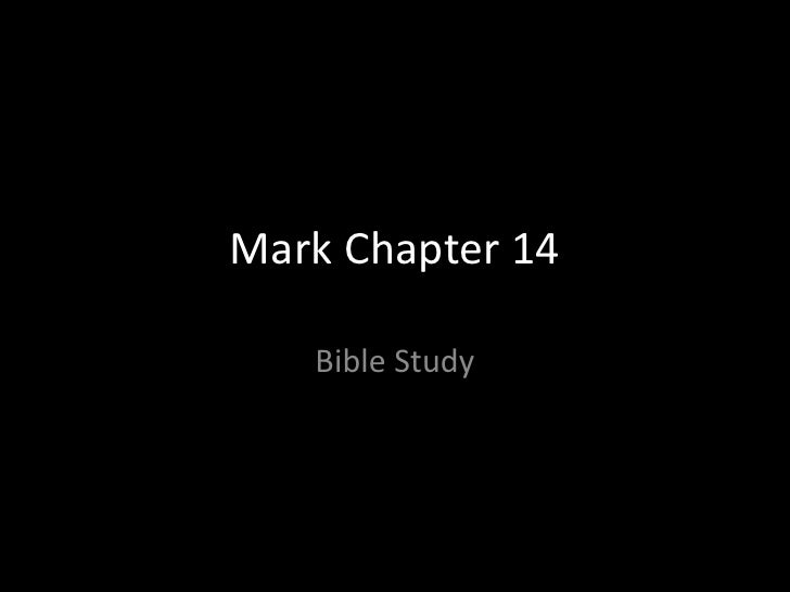 Bible- Mark chapter 14