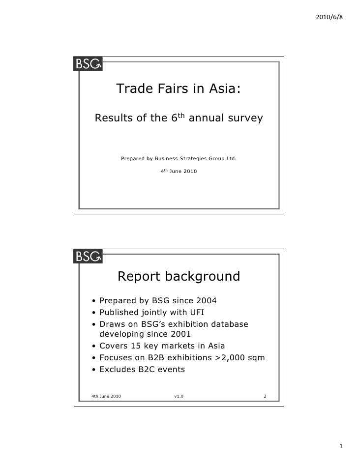 2010/6/8               Trade Fairs in Asia:   Results of the 6th annual survey                   Prepared by Business Stra...