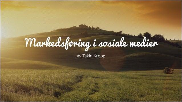 Foredrag for Markedshøyskolen Markedsføring i Sosiale Medier