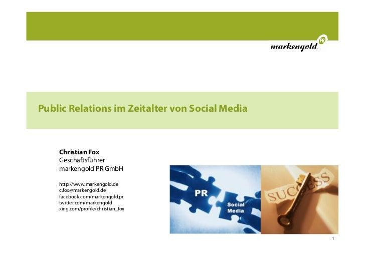 Public Relations im Zeitalter von Social Media    Christian Fox    Geschäftsführer    markengold PR GmbH    http://www.mar...
