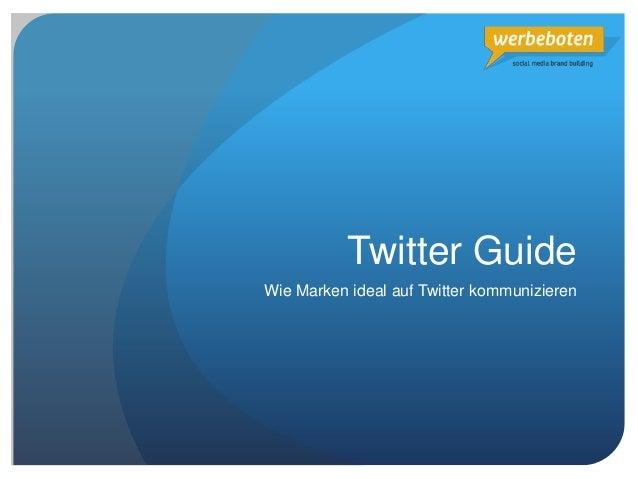 Twitter Guide Wie Marken ideal auf Twitter kommunizieren