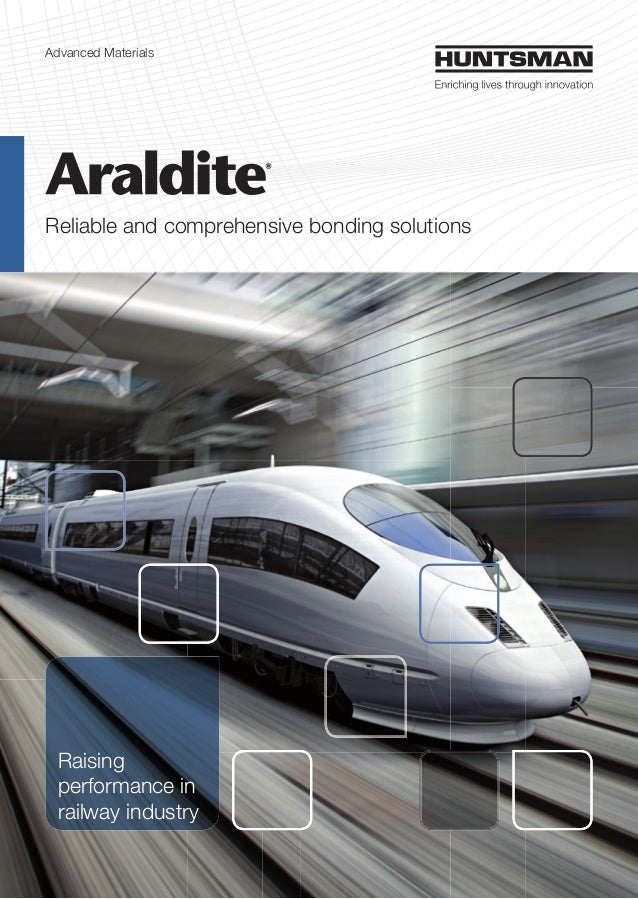 Advanced Materials Reliable and comprehensive bonding solutions Raising performance in railway industry