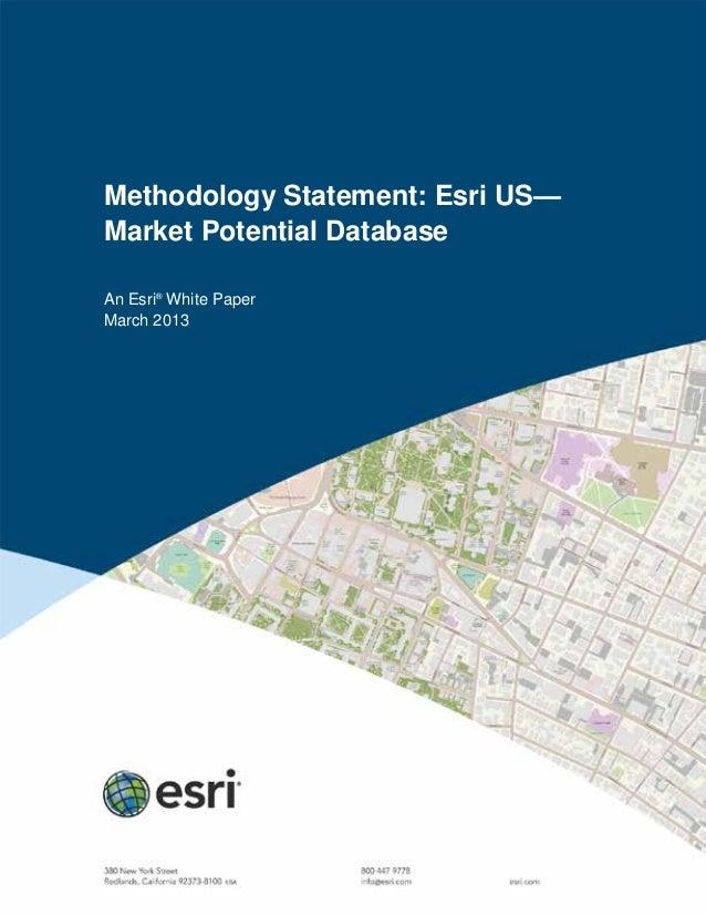 Methodology Statement: Esri US—Market Potential DatabaseAn Esri®White PaperMarch 2013