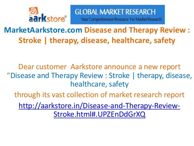 Market aarkstore.com disease and therapy review  stroke  therapy, disease, healthcare, safety