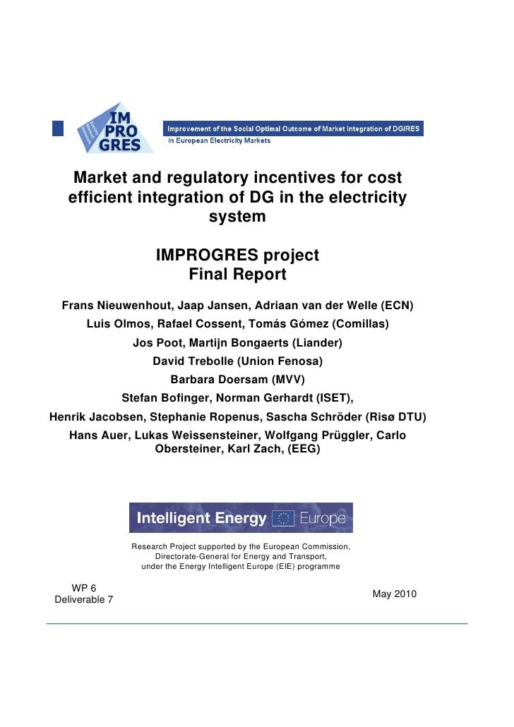 Market and regulatory incentives for cost       efficient integration of DG in the electricity                          sy...