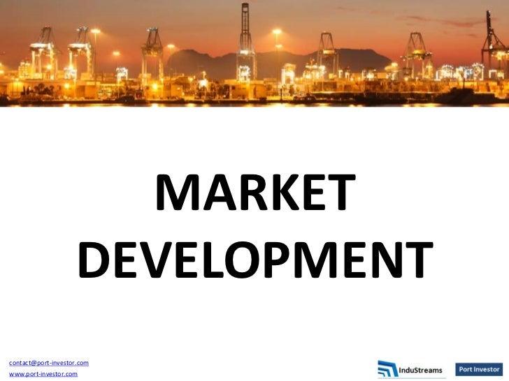 Market Devlopment with Port Investor