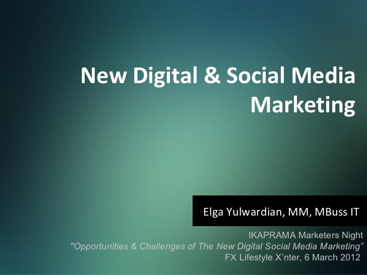 New Digital & Social Media Marketing