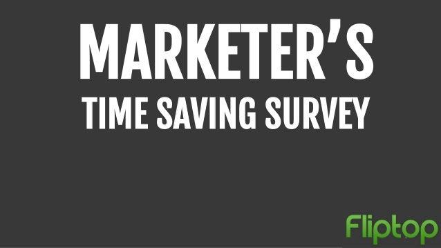 MARKETER'STIME SAVING SURVEY1