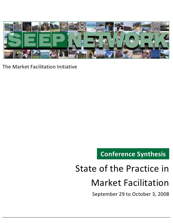 State of the Practice in Market Facilitation, 2008