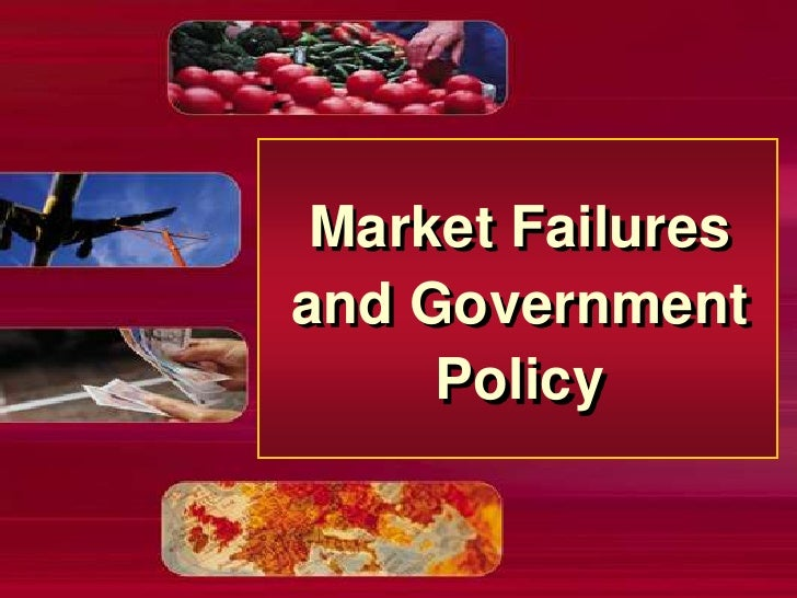 Market Failures and Government Policy<br />