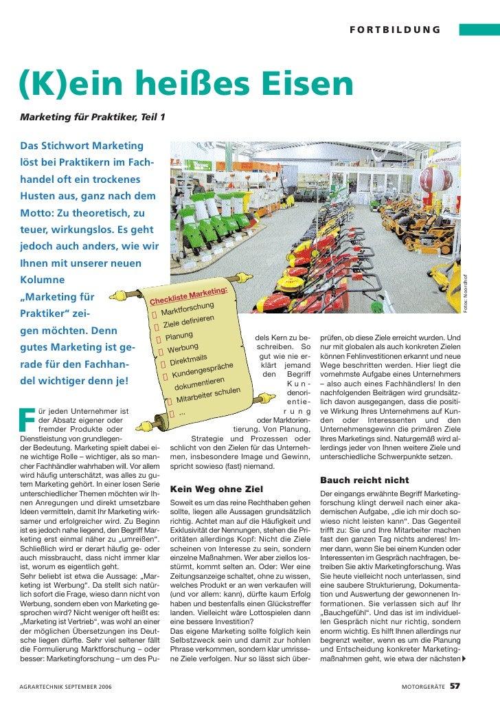 FORTBILDUNG     (K)ein heißes Eisen Marketing für Praktiker, Teil 1  Das Stichwort Marketing löst bei Praktikern im Fach- ...