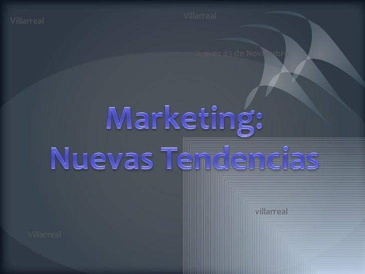 Marketing: Nueva Tendencia