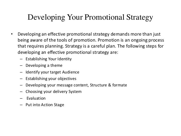 effectiveness of promotional strategies The evaluating promotional strategy effectiveness j susn res 83 1988 evaluate the overall effectiveness of the current mix of promotional strategies being used.
