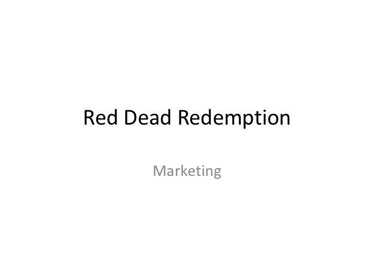 Red Dead Redemption      Marketing
