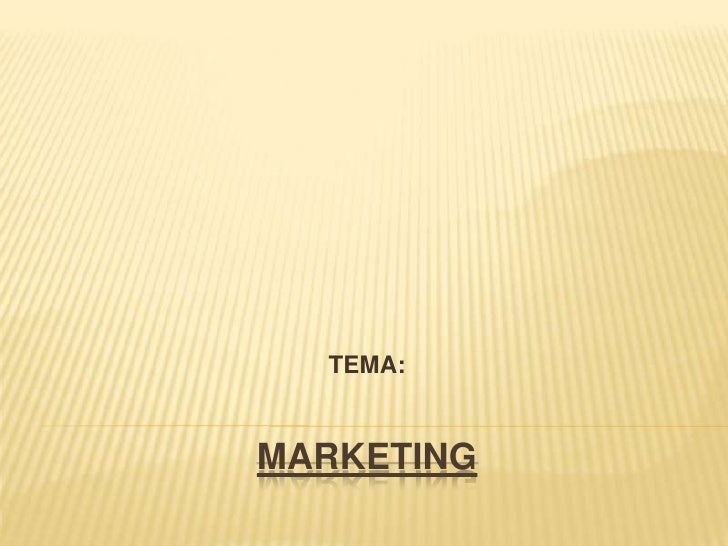 TEMA:MARKETING