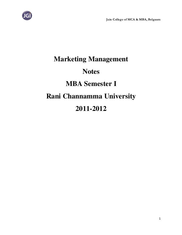 Jain College of MCA & MBA, Belgaum  Marketing Management          Notes     MBA Semester IRani Channamma University       ...