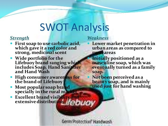 marketing project on lifebuoy soap Marketing plan – lifebuoy 1  unilever uses an intensive distribution strategy for lifebuoy soap while at the same brand but in shampoos  marketing project.