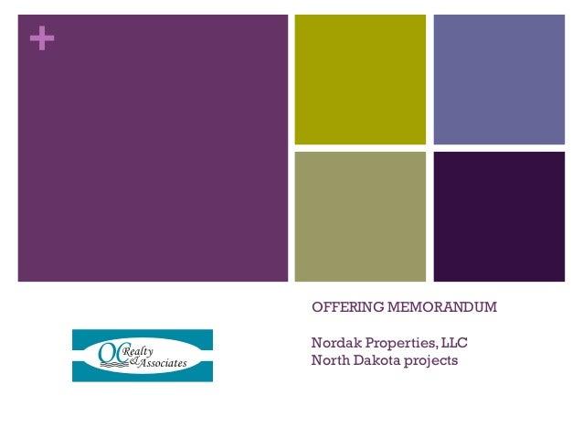 + OFFERING MEMORANDUM Nordak Properties, LLC North Dakota projects