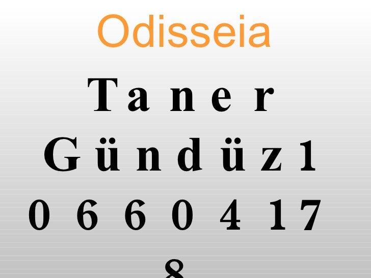 Odisseia   Taner Gündüz106604178 Umut Necdet YIldIrIm106604116 Kaan EmeC106604227