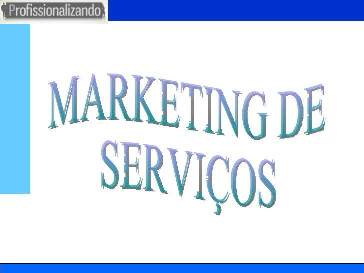 MARKETING DE SERVIÇOS