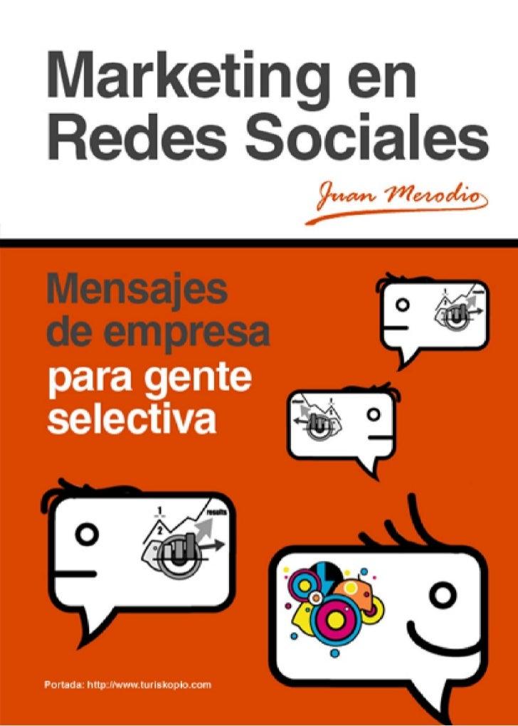 Marketing en-redes-sociales-mensajes-de-empresa-para-gente-selectiva
