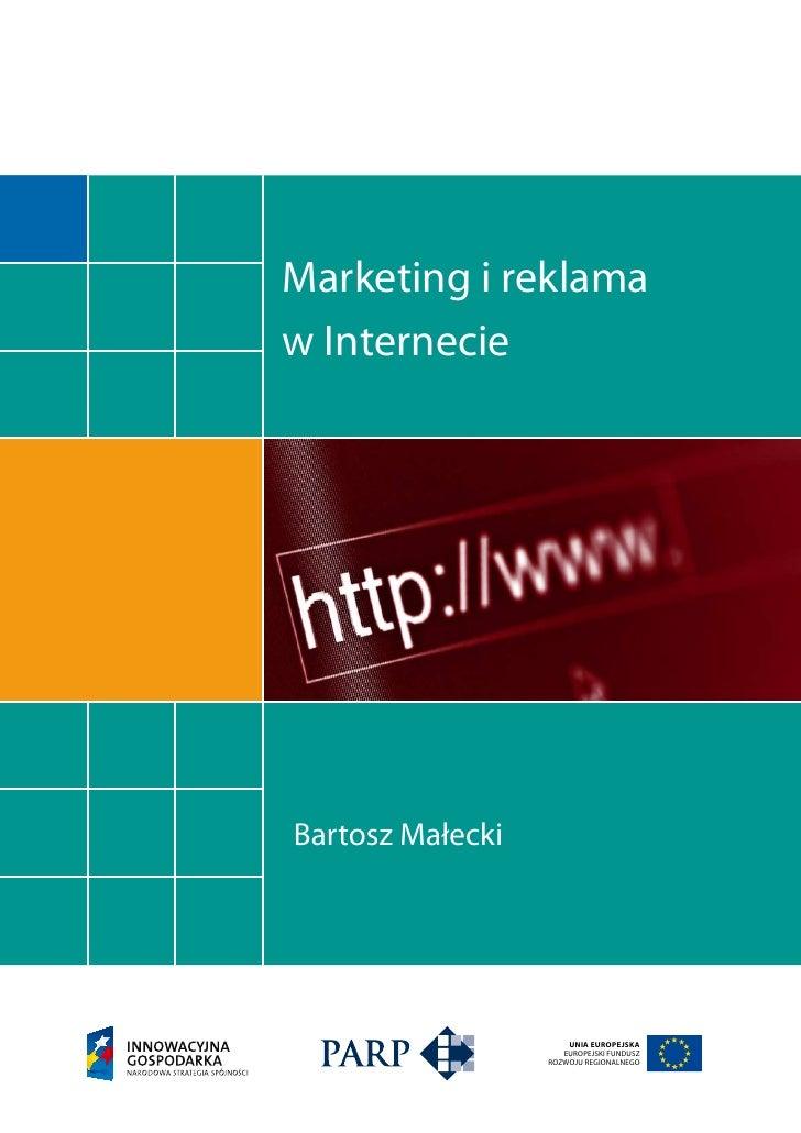 Marketing i reklama w Internecie     Bartosz Małecki                           UNIA EUROPEJSKA                      EUROPE...