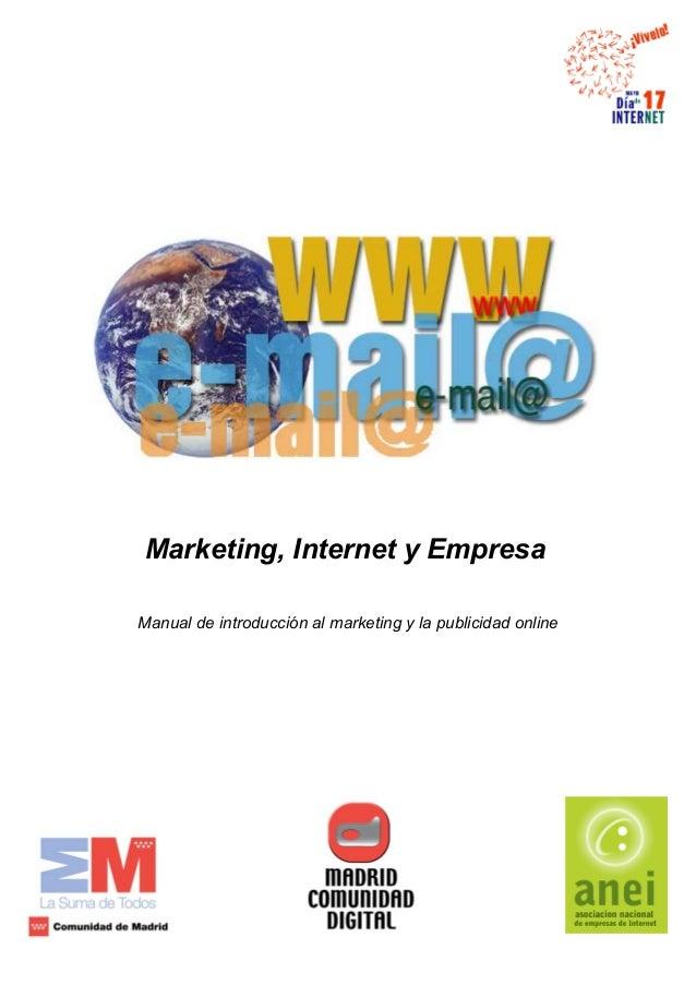 Marketing, Internet y Empresa Manual de introducción al marketing y la publicidad online