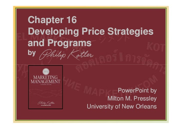 Chapter 16Developing Price Strategiesand Programsby                                PowerPoint by                          ...